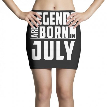 Legends Are Born In July  Birthday Gift T Shirt Mini Skirts Designed By Hung
