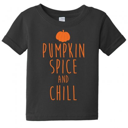 Pumpkin Spice And Chill T Shirt Baby Tee Designed By Hung