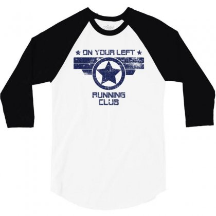 On Your Left Runnig Club For Light 3/4 Sleeve Shirt Designed By