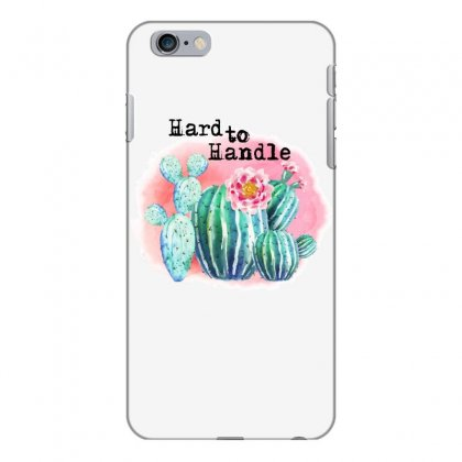 Hard To Handle Iphone 6 Plus/6s Plus Case Designed By