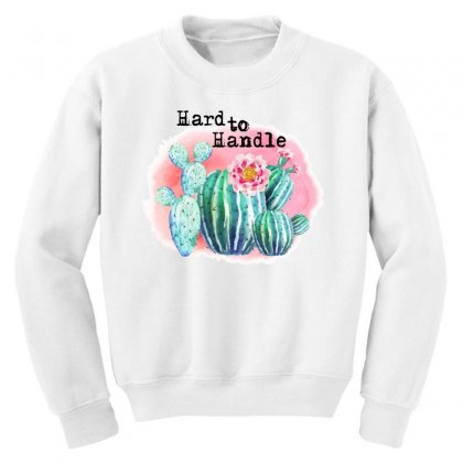 Hard To Handle Youth Sweatshirt Designed By