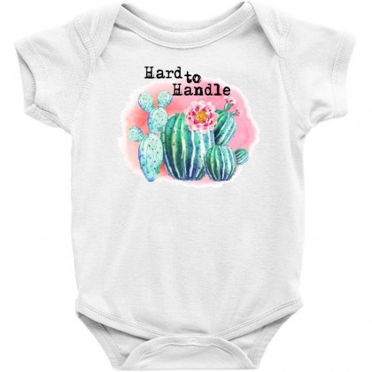Hard To Handle Baby Bodysuit Designed By