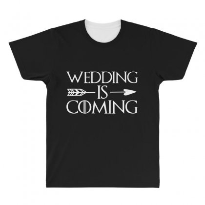 Wedding Is Coming For Dark All Over Men's T-shirt Designed By