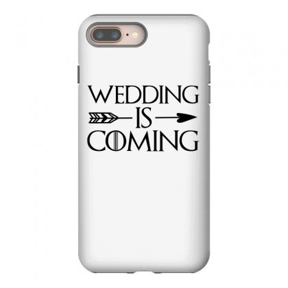 Wedding Is Coming For Light Iphone 8 Plus Case Designed By