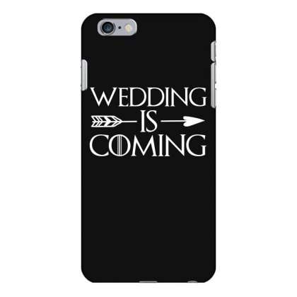 Wedding Is Coming For Dark Iphone 6 Plus/6s Plus Case Designed By
