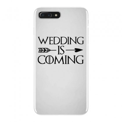 Wedding Is Coming For Light Iphone 7 Plus Case Designed By