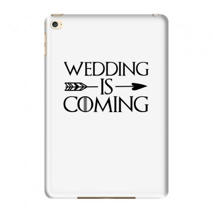 Wedding Is Coming For Light Ipad Mini 4 Case Designed By
