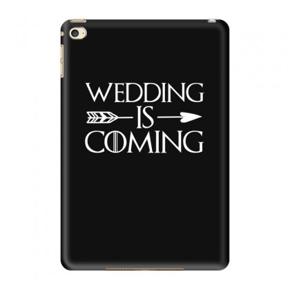 Wedding Is Coming For Dark Ipad Mini 4 Case Designed By