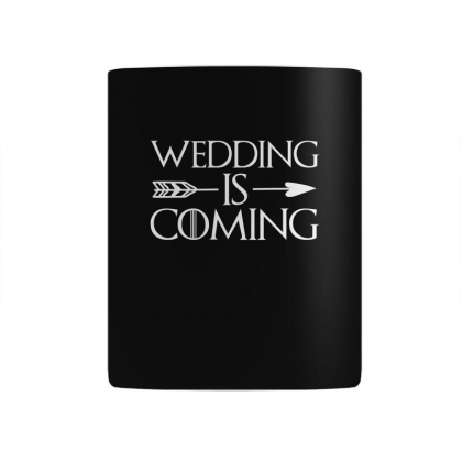 Wedding Is Coming For Dark Mug Designed By