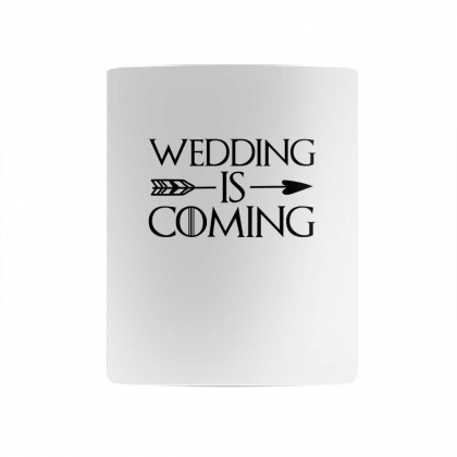 Wedding Is Coming For Light Mug Designed By