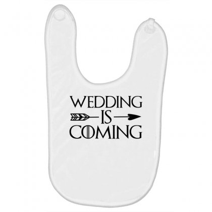 Wedding Is Coming For Light Baby Bibs Designed By