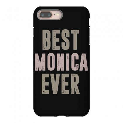 Is Your Name, Monica? This Shirt Is For You! Iphone 8 Plus Case Designed By