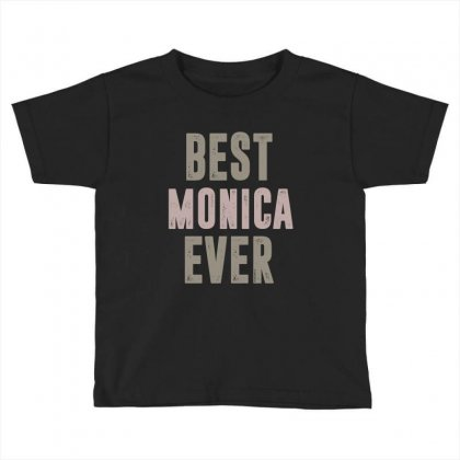 Is Your Name, Monica? This Shirt Is For You! Toddler T-shirt Designed By