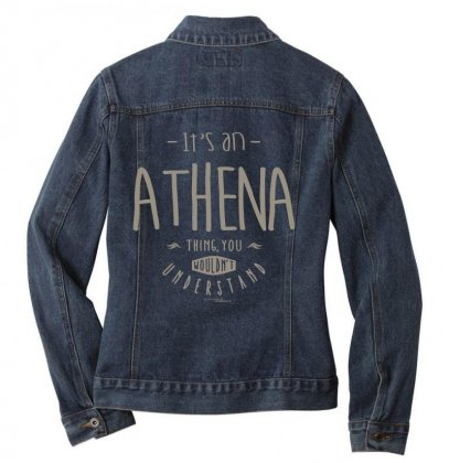 Is Your Name, Athena. This Shirt Is For You! Ladies Denim Jacket Designed By