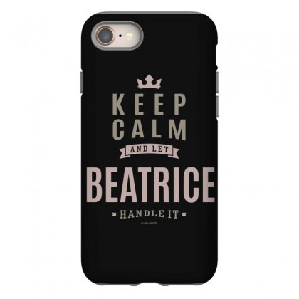 Is Your Name, Beatrice This Shirt Is For You! Iphone 8 Case Designed By