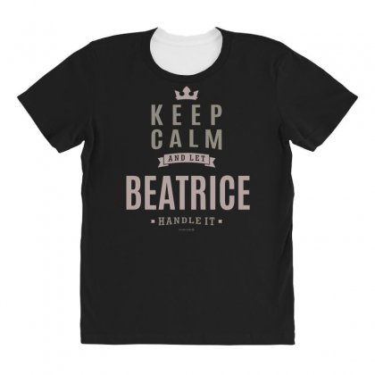 Is Your Name, Beatrice This Shirt Is For You! All Over Women's T-shirt Designed By