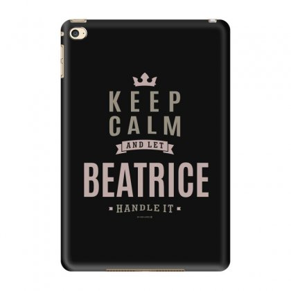 Is Your Name, Beatrice This Shirt Is For You! Ipad Mini 4 Case Designed By