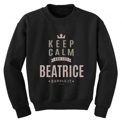 Is Your Name, Beatrice This Shirt Is For You! Youth Sweatshirt Designed By
