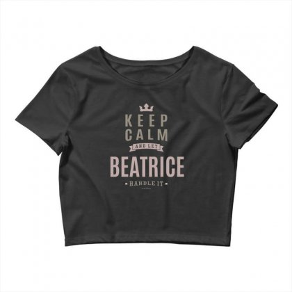 Is Your Name, Beatrice This Shirt Is For You! Crop Top Designed By