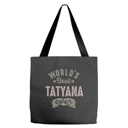 Is Your Name, Tatyana. This Shirt Is For You! Tote Bags Designed By Chris Ceconello