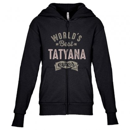 Is Your Name, Tatyana. This Shirt Is For You! Youth Zipper Hoodie Designed By