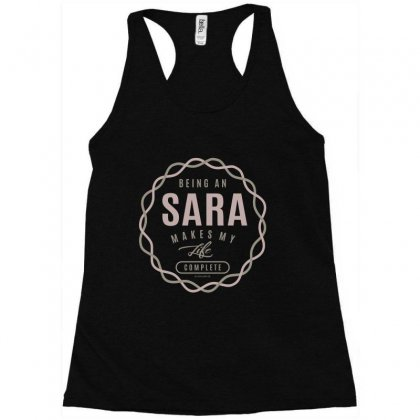 Is Your Name, Sara ? This Shirt Is For You! Racerback Tank Designed By