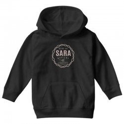 Is Your Name, Sara ? This shirt is for you! Youth Hoodie | Artistshot