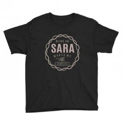 Is Your Name, Sara ? This shirt is for you! Youth Tee | Artistshot