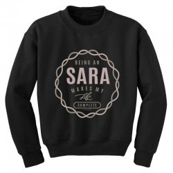 Is Your Name, Sara ? This shirt is for you! Youth Sweatshirt | Artistshot