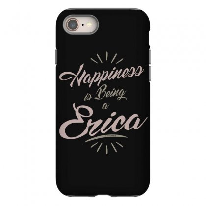 Is Your Name, Erica? This Shirt Is For You! Iphone 8 Case Designed By