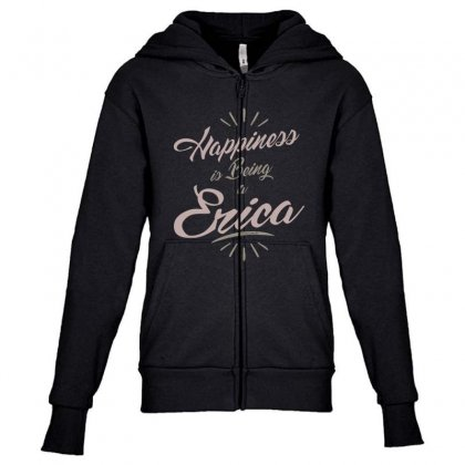Is Your Name, Erica? This Shirt Is For You! Youth Zipper Hoodie Designed By