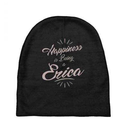 Is Your Name, Erica? This Shirt Is For You! Baby Beanies Designed By