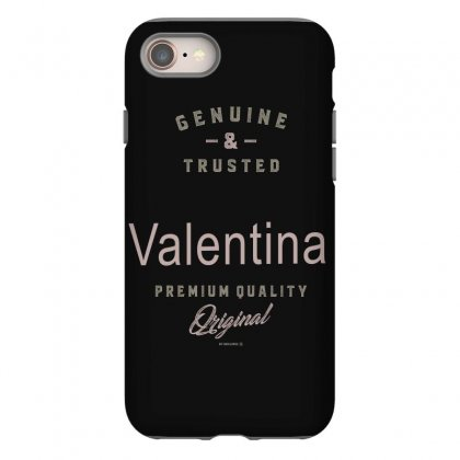 Is Your Name, Valentina ? This Shirt Is For You! Iphone 8 Case Designed By