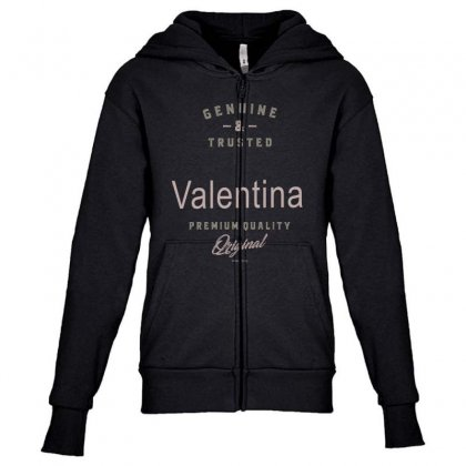 Is Your Name, Valentina ? This Shirt Is For You! Youth Zipper Hoodie Designed By