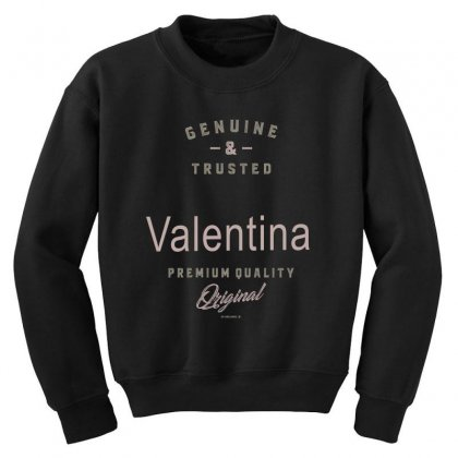 Is Your Name, Valentina ? This Shirt Is For You! Youth Sweatshirt Designed By