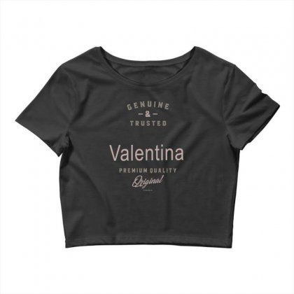 Is Your Name, Valentina ? This Shirt Is For You! Crop Top Designed By