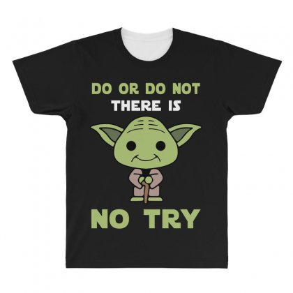 Do Or Do Not There Is No Try Cute Yoda All Over Men's T-shirt Designed By