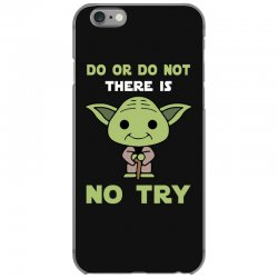 do or do not there is no try cute yoda iPhone 6/6s Case | Artistshot