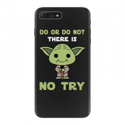 do or do not there is no try cute yoda iPhone 7 Plus Case | Artistshot