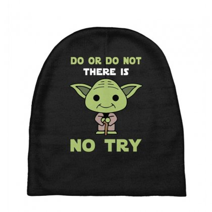 Do Or Do Not There Is No Try Cute Yoda Baby Beanies Designed By