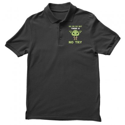 Do Or Do Not There Is No Try Cute Yoda Polo Shirt Designed By