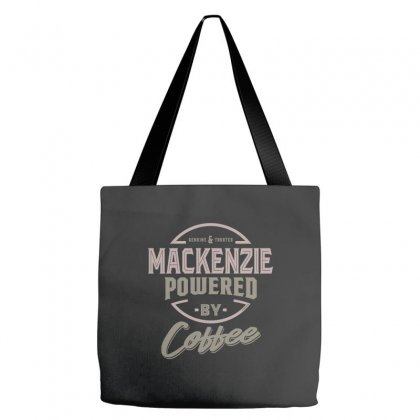Is Your Name, Mackenzie? This Shirt Is For You! Tote Bags Designed By Chris Ceconello