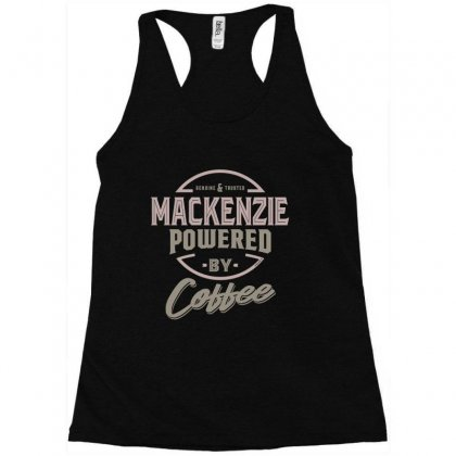 Is Your Name, Mackenzie? This Shirt Is For You! Racerback Tank Designed By