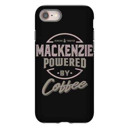 Is Your Name, Mackenzie? This Shirt Is For You! Iphone 8 Case Designed By
