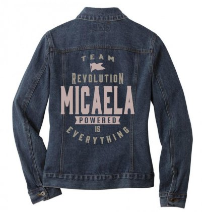 Is Your Name, Micaela? This Shirt Is For You! Ladies Denim Jacket Designed By
