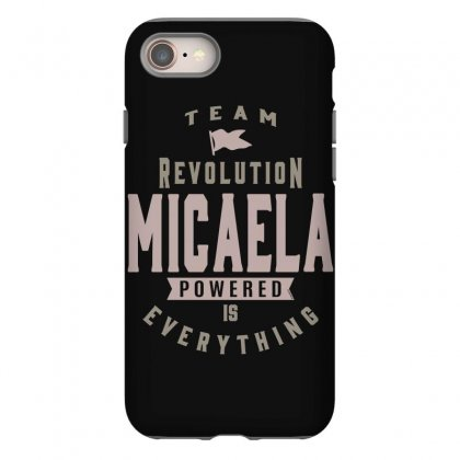 Is Your Name, Micaela? This Shirt Is For You! Iphone 8 Case Designed By