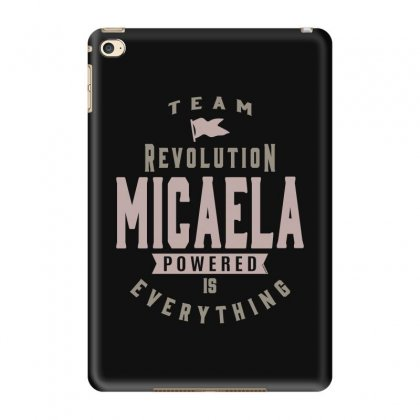 Is Your Name, Micaela? This Shirt Is For You! Ipad Mini 4 Case Designed By