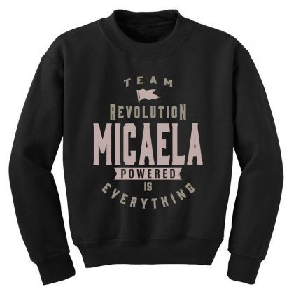 Is Your Name, Micaela? This Shirt Is For You! Youth Sweatshirt Designed By