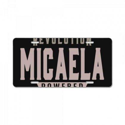 Is Your Name, Micaela? This Shirt Is For You! License Plate Designed By