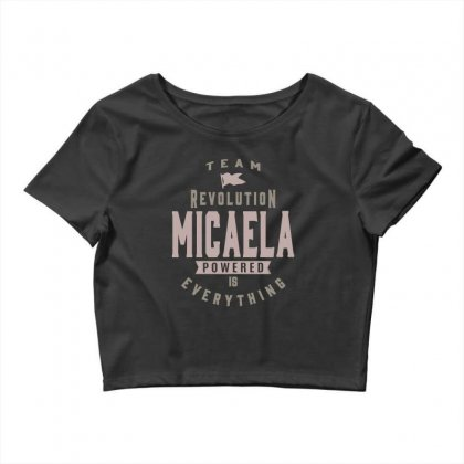 Is Your Name, Micaela? This Shirt Is For You! Crop Top Designed By
